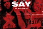 Richie Wess & Rich The Kid – A Lot To Say