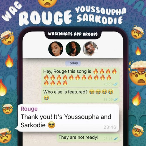 Rouge - W.A.G Ft. Sarkodie, Yousspupha