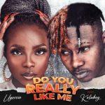 Ugoccie – Do You Really Like Me Ft. Kolaboy