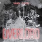 Yung Dred Ft. Lil Gotit – Overload