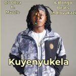 DJ Obza & Bongo Beats – Kuyenyukela Ft. Mvzzle, Indlovukazi