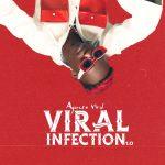 [EP] Ayanfe Viral – Viral Infection