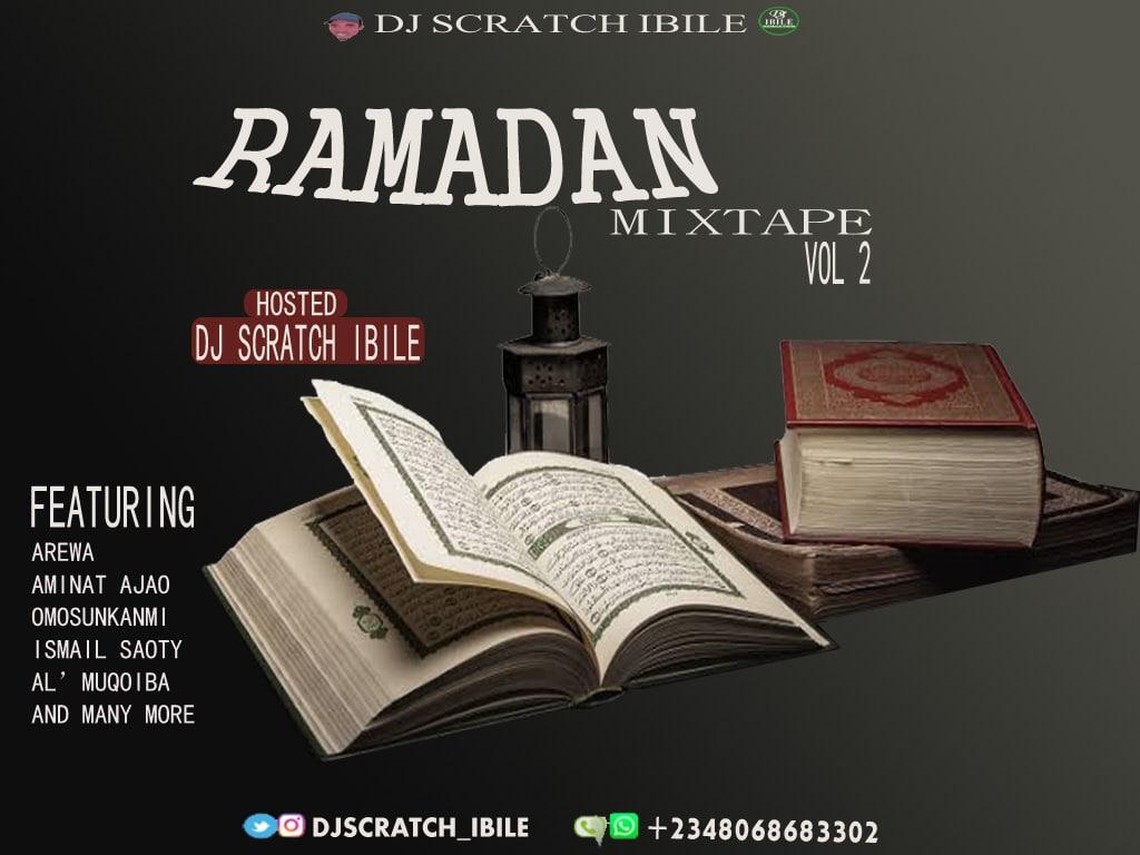 [Mixtape] Dj Scratch Ibile - Ramadan Mix 2021