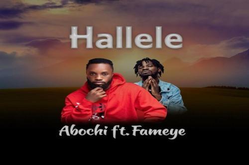 Abochi - Hallele Ft. Fameye