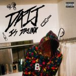 DC The Don – Daij Is Drunk