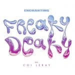 Enchanting – Freaky Deaky Ft. Coi Leray