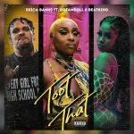 Erica Banks –  Toot That (Remix) Ft. DreamDoll & BeatKing