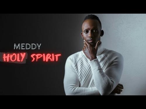 Meddy - Holy Spirit
