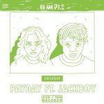 Payday – Beam Pt. 2 Feat. JackBoy