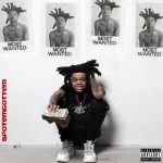[ALBUM]: Spotemgottem – Most Wanted