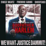Swizz Beatz Ft. Freddie Gibbs & Shoota93 – We Want Justice Dammit!