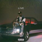 [ALBUM]: Tory Lanez – Playboy Live