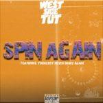 Westside Tut & YoungBoy Never Broke Again – Spin Again