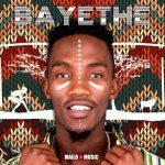 [Album] Mailo Music – Bayethe