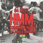 G4 Boyz – Hmm (Kumerica Remix) Ft. Jay Bahd, O'Kenneth