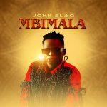John Blaq – Mbimala