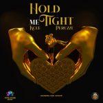 Kcee – Hold Me Tight Ft. Okwesili Eze Group, Peruzzi