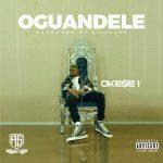 Okese1 – Oguandele (Prod. by Stitches)