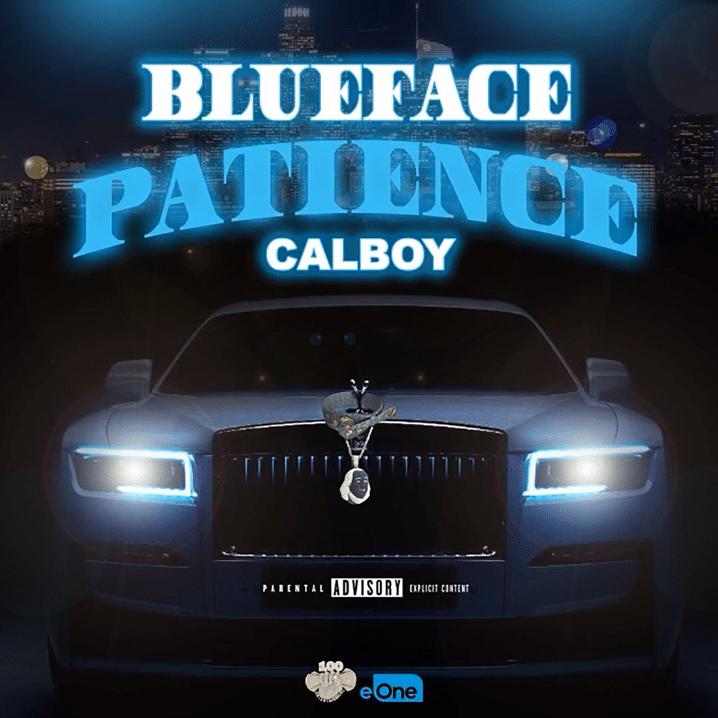 Blueface Ft. Calboy - Patience