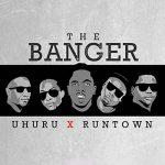 Runtown – The Banger Ft. Uhuru