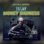 Teejay – Money Badness (Remix)