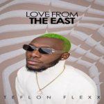 Teflon Flexx – Lazy Man Ft. Kelvyn Boy