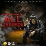 Tommy Lee Sparta – All Depends