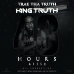 ALBUM: Trae Tha Truth – 48 Hours After