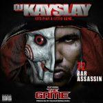 DJ Kay Slay Ft. The Game – 72 Bar Assassin