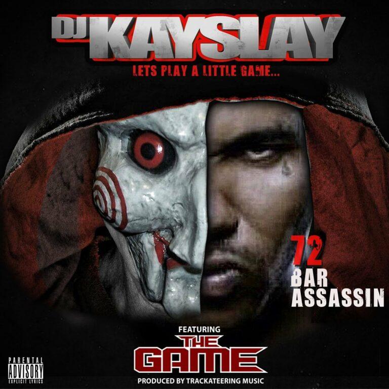 DJ Kay Slay Ft. The Game - 72 Bar Assassin