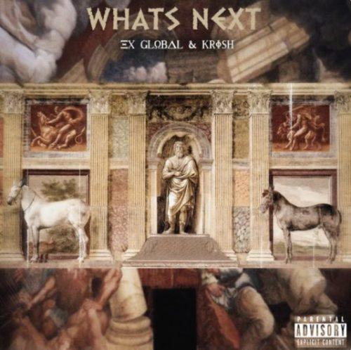 ALBUM: Ex Global & Krish - Whats Next
