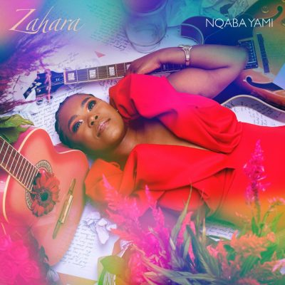 ALBUM: Zahara - Nqaba Yam Yami