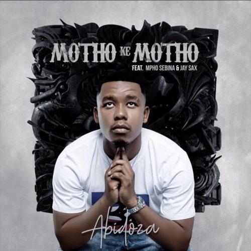 Abidoza - Motho Ke Motho Ka Batho Ft. Mpho Sebina, Jay Sax