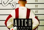Aitch - Learning Curve