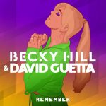 Becky Hill & David Guetta – Remember