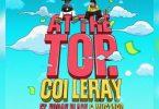Coi Leray - At The Top Feat. Kodak Black & DJ Mustard