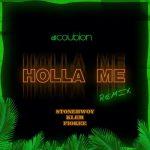 DJ Coublon – Holla Me (Remix) Ft. Stonebwoy, Klem, Fiokee
