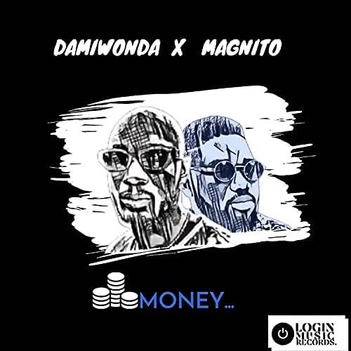 Damiwonda - Money Ft. Magnito