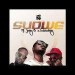 E.L Ft. Joey B, Tulenkey – Sudwe