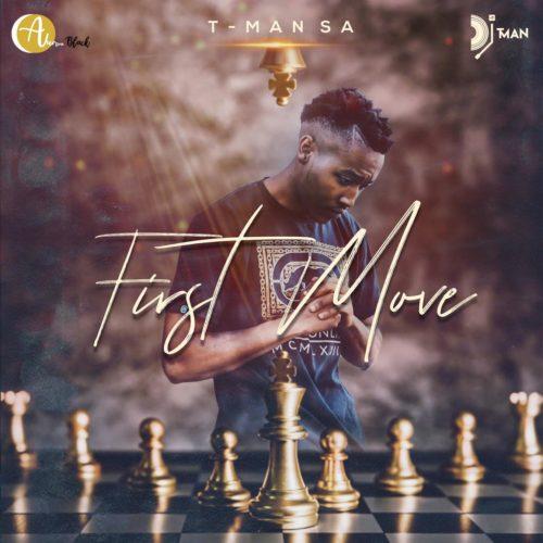 FULL EP: T-Man SA - First Move