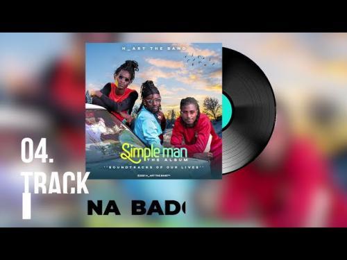 H_Art The Band - Na Bado Ft. Nyashinski