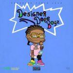 ALBUM: Hoodrich Pablo Juan – Designer Dope Boyz