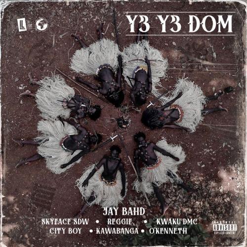 Jay Bahd - Y3 Y3 DOM Ft. OKenneth, Skyface SDW, Reggie, Kwaku DMC, City Boy, Kawabanga