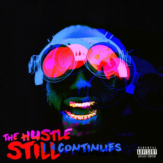 Juicy J - The Hustle Still Continues (Deluxe)