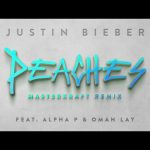 Justin Bieber X Masterkraft – Peaches (Remix) Ft. Alpha P, Omah Lay