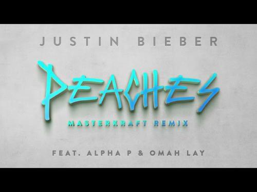 Justin Bieber - Peaches (Masterkraft Remix) Ft. Alpha P, Omah Lay
