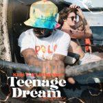 Kidd G – Teenage Dream (Remix) Ft. Lil Uzi Vert