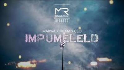 Makwa - Impumelelo Ft. HitManCEO