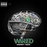 Money Man – Wired
