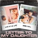 NLE Choppa – Letter To My Daughter